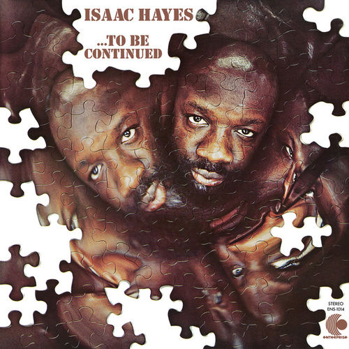 ...To Be Continued de Isaac Hayes