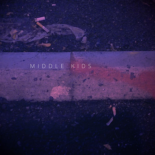 Middle Kids EP by Middle Kids