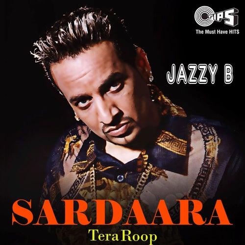 Sardaara: Tera Roop by Jazzy B