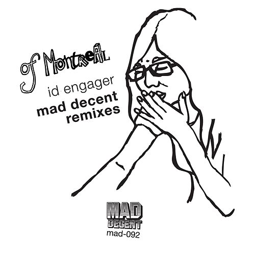 Mad Decent Remixes by Of Montreal
