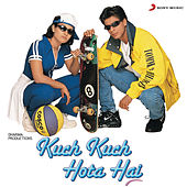 Kuch Kuch Hota Hai by Various Artists