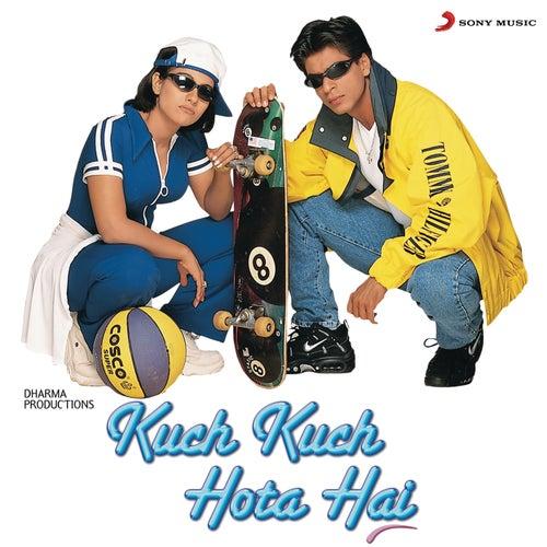 Kuch Kuch Hota Hai de Jatin Lalit