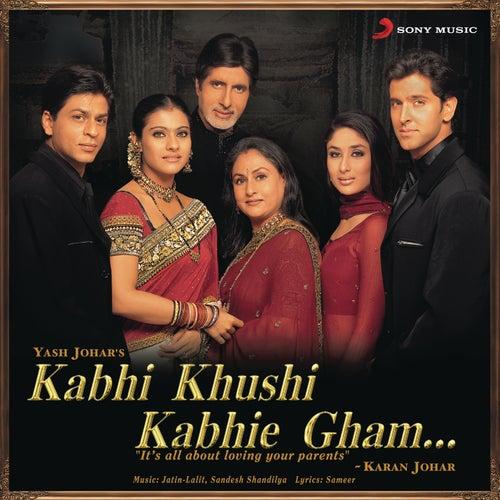 Kabhi Khushi Kabhie Gham von Jatin Lalit
