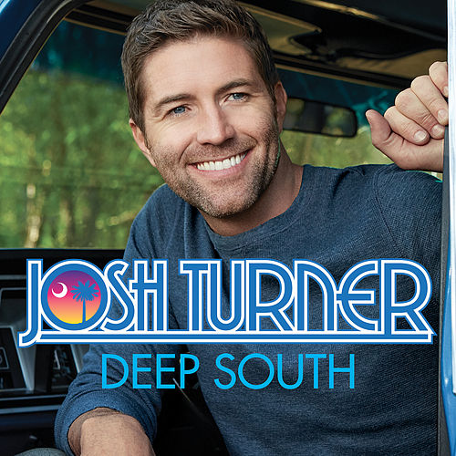 Deep South de Josh Turner