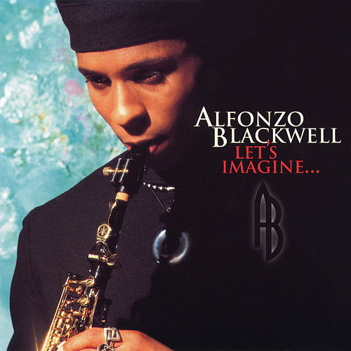 Let's Imagine by Alfonzo Blackwell