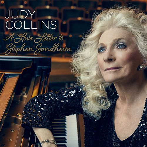 A Love Letter to Stephen Sondheim de Judy Collins