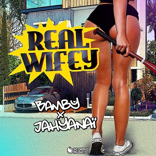 Real Wifey de Bamby