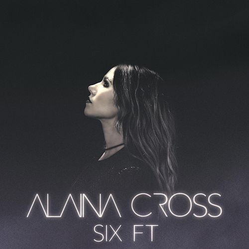Six Ft de Alaina Cross