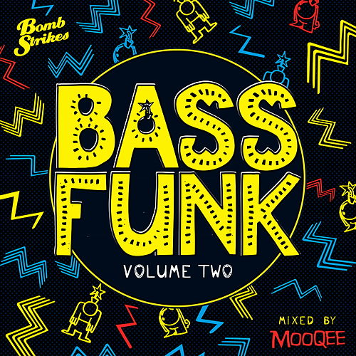 Bass Funk, Vol. 2 (Mixed by Mooqee) von Various Artists