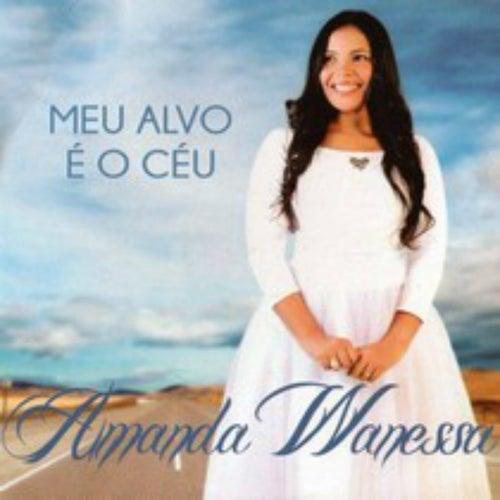 Meu Alvo É o Céu by Amanda Wanessa