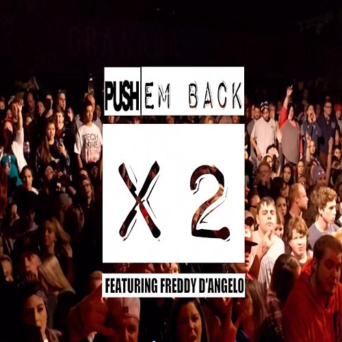 Push Em Back X2 (feat. Freddy D'angelo) by P.win