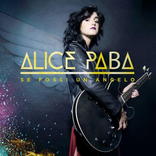 Se Fossi Un Angelo di Alice Paba