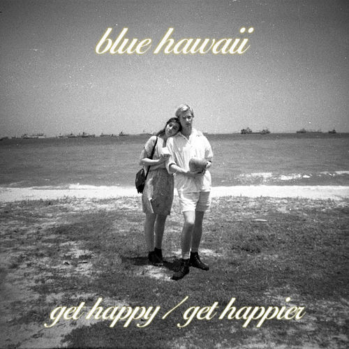 Get Happy de Blue Hawaii