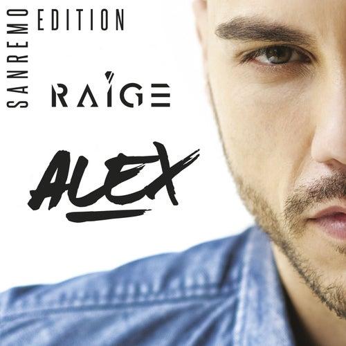 Alex - Sanremo Edition de Raige