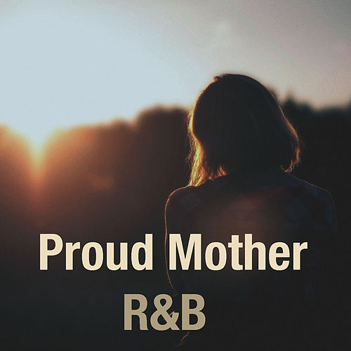 Proud Mother: R&B de Various Artists