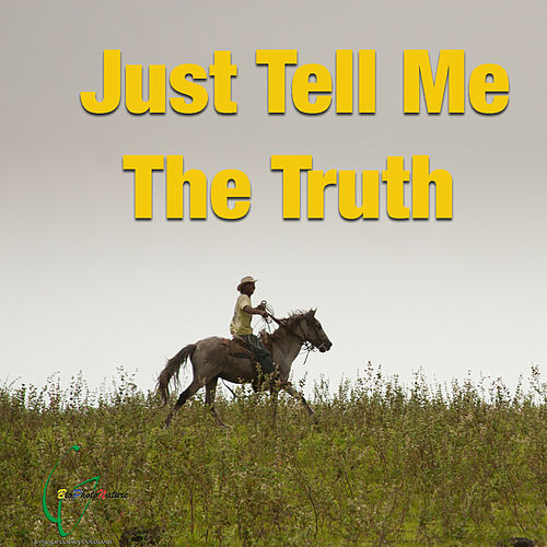 Just Tell Me The Truth de Various Artists
