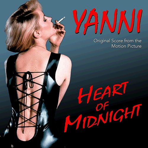 Heart of Midnight (Original Score) von Yanni
