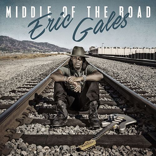 Middle of the Road von Eric Gales