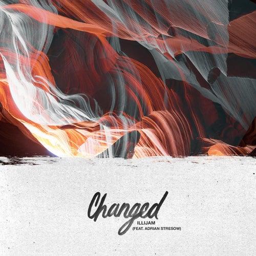 Changed (feat. Adrian Stresow) by Illijam