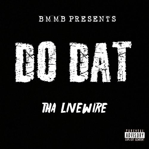 Do Dat (Do That) - Single de Tha LiveWire