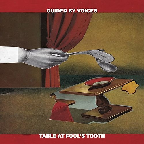 Table at Fool's Tooth de Guided By Voices