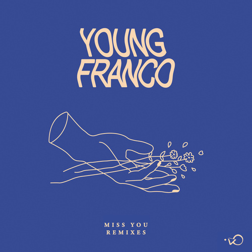 Miss You (Remixes) fra Young Franco