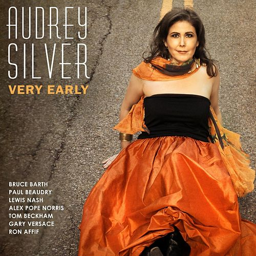 Very Early de Audrey Silver