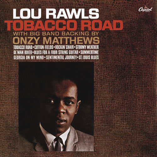 Tobacco Road by Lou Rawls