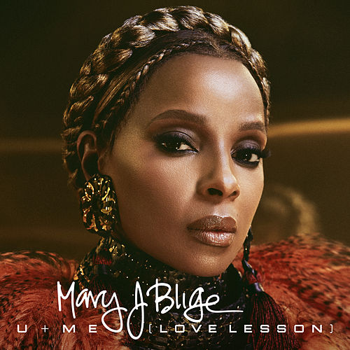 U + Me (Love Lesson) de Mary J. Blige