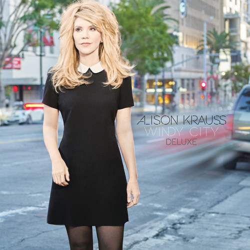 Windy City (Deluxe) by Alison Krauss