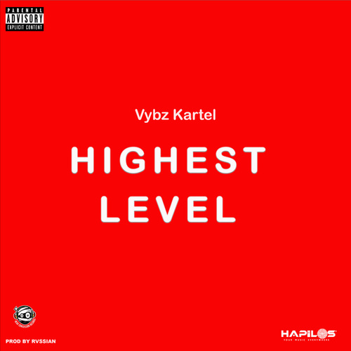 Highest Level by VYBZ Kartel