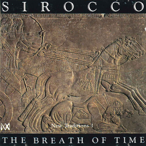 The Breath Of Time de Sirocco