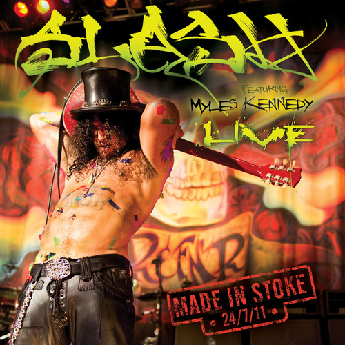 Made In Stoke 24.7.11 (Live) von Slash