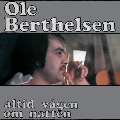 Altid vågen om natten by Ole Berthelsen