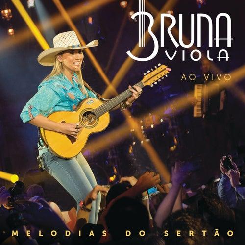 Melodias Do Sertão (Ao Vivo) de Bruna Viola