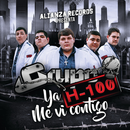 Ya Me Vi Contigo by Grupo H100