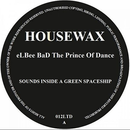 Sounds Inside A Green SpaceShip by Elbee Bad