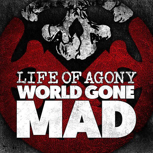 World Gone Mad de Life Of Agony