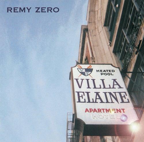 Villa Elaine de Remy Zero