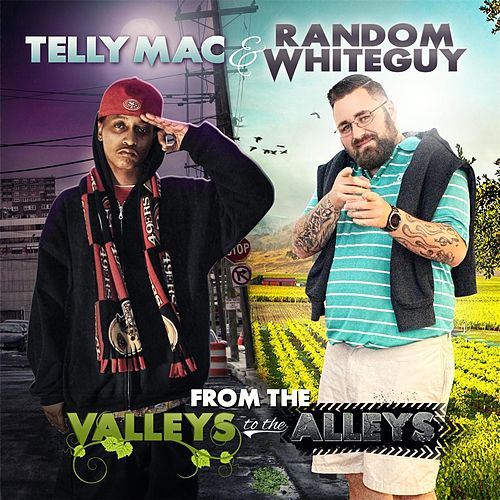 From the Valleys to the Alleys von Telly Mac