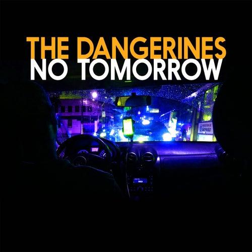 No Tomorrow de The Dangerines