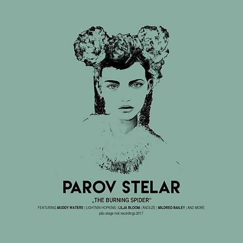 The Burning Spider de Parov Stelar