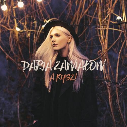 A Kysz! by Daria Zawialow