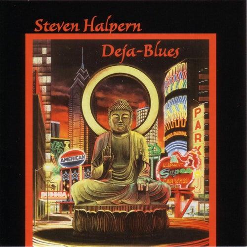 Deja-Blues von Steven Halpern