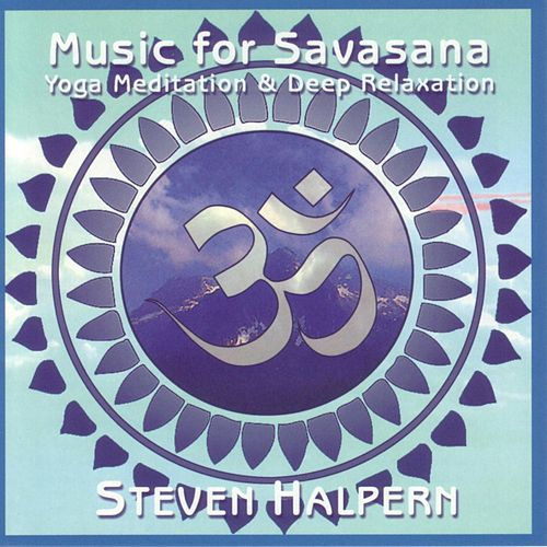 Music for Savasana von Various Artists