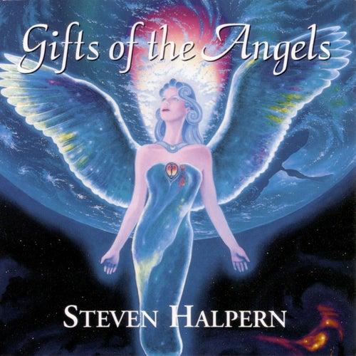 Gifts of the Angels von Steven Halpern