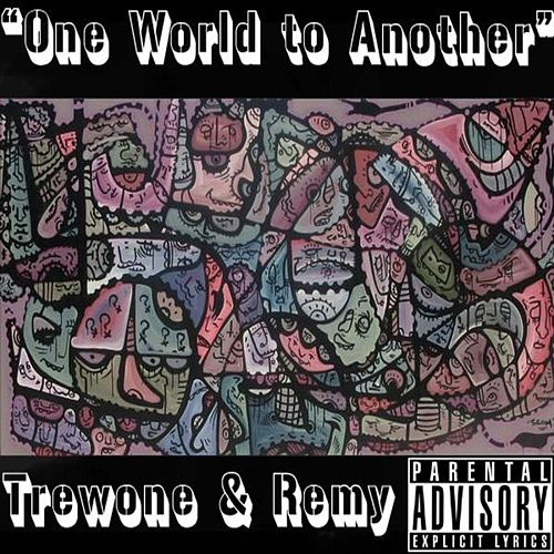 One World To Another von Trewone