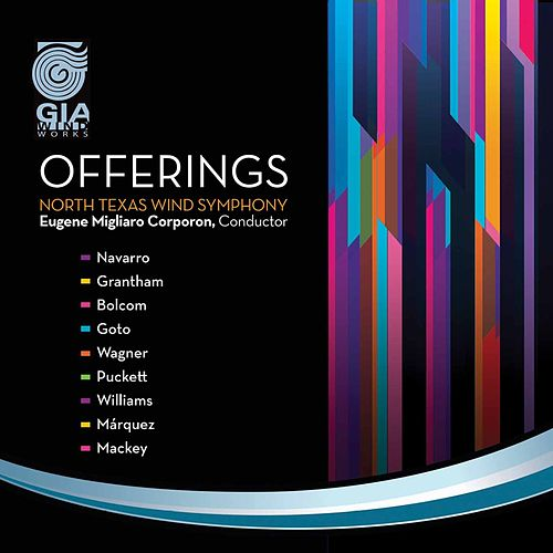 North Texas Wind Symphony: Offerings by North Texas Wind Symphony