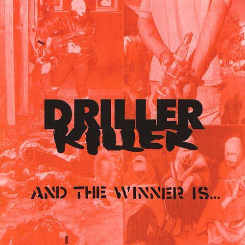 And the winner is de Driller Killer
