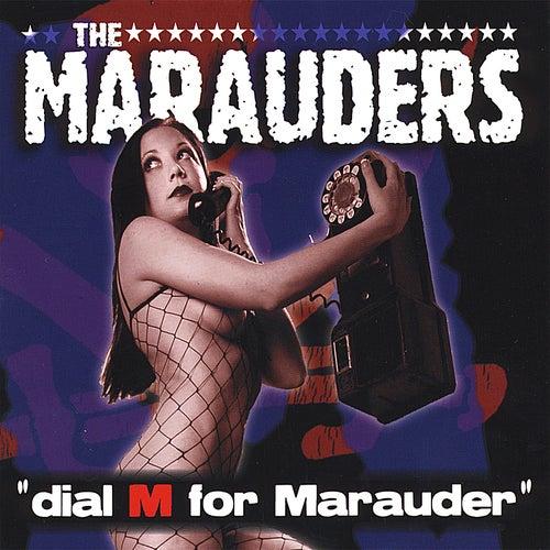 Dial M for Marauder by Los Marauders